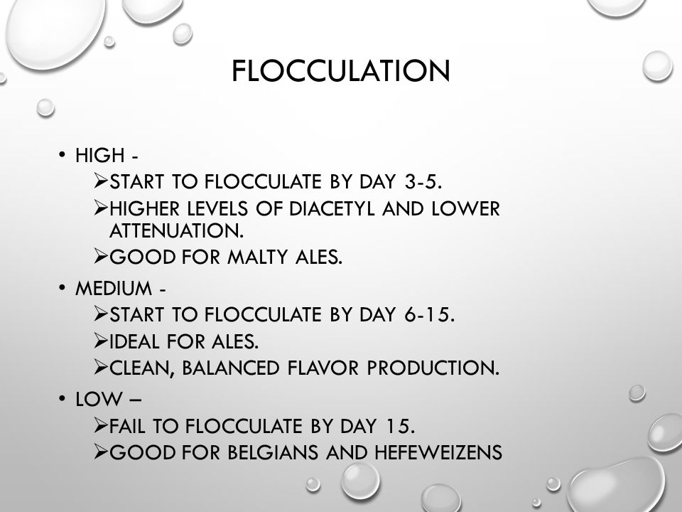 FLOCCULATION HIGH -  START TO FLOCCULATE BY DAY 3-5.  HIGHER LEVELS OF DIACETYL AND LOWER ATTENUATION.  GOOD FOR MALTY ALES. MEDIUM -  START TO FL