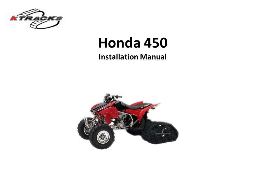 Honda 450 Installation Manual