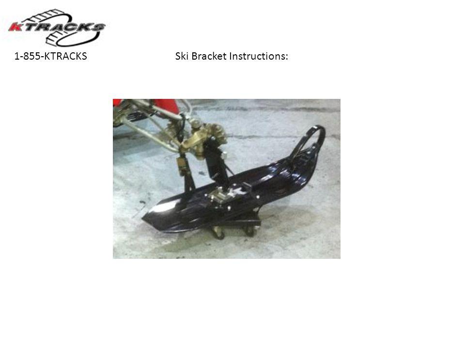 Ski Bracket Instructions:1-855-KTRACKS