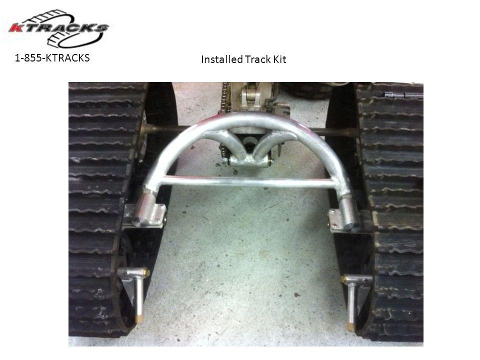 Installed Track Kit 1-855-KTRACKS