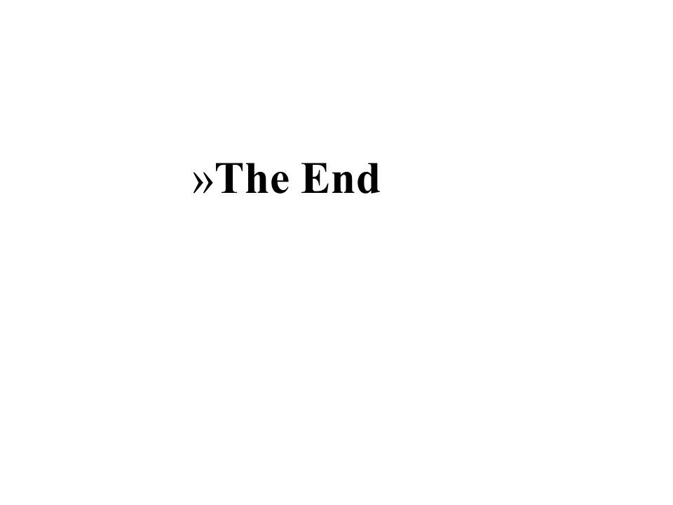 »The End