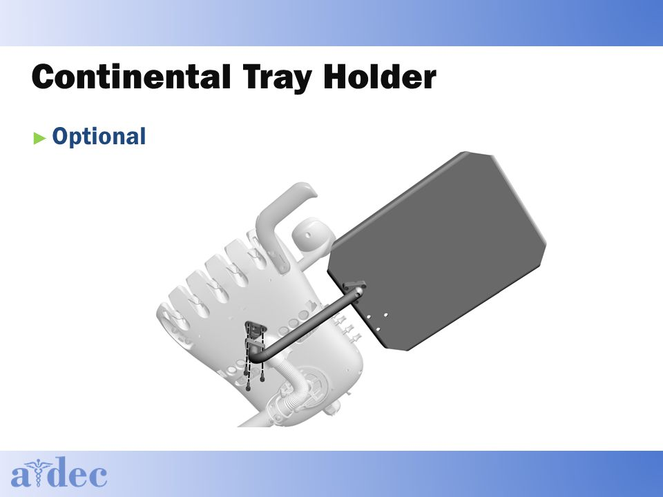 Continental Tray Holder ► Optional