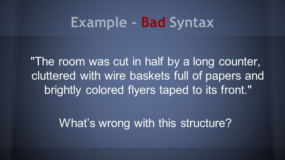 Example - Bad Syntax