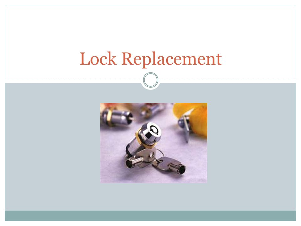 Lock Replacement
