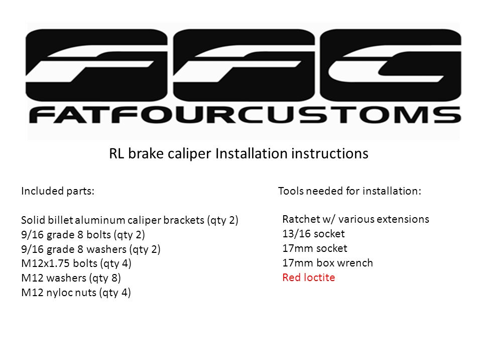 Disclaimer of these installation instructions These instructions will show you how to install our brake caliper bracket, it will not show you have to remove your current brake set up.