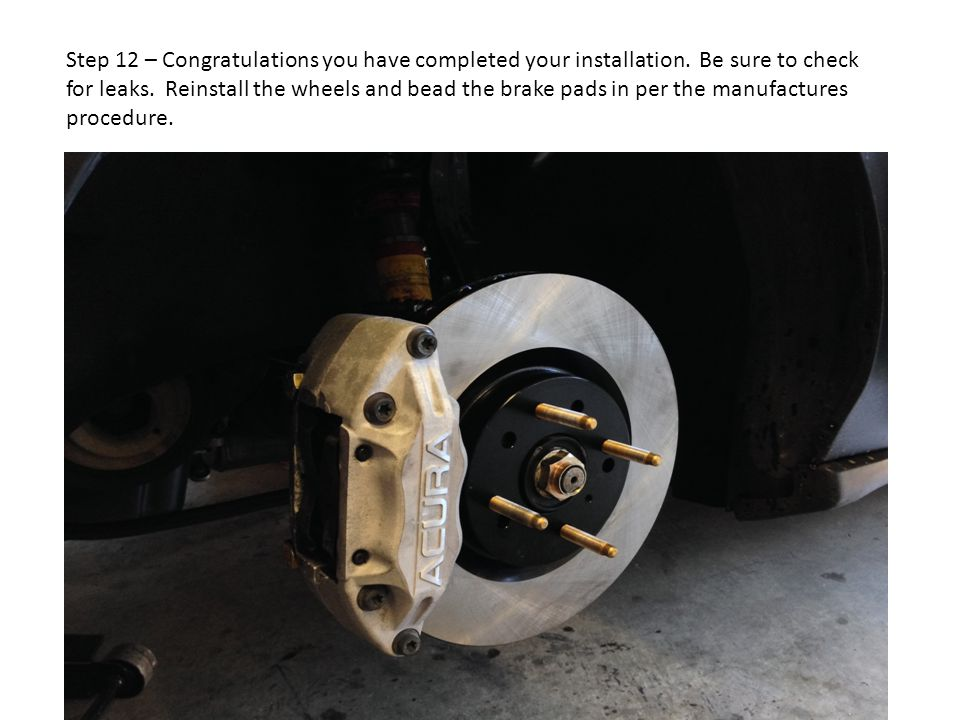 Step 12 – Congratulations you have completed your installation.
