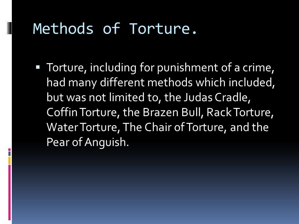 Methods of Torture.