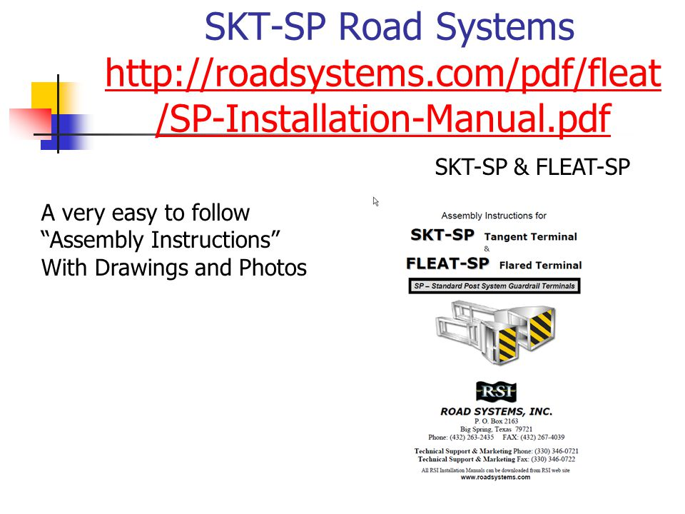 SKT-SP Road Systems http://roadsystems.com/pdf/fleat /SP-Installation-Manual.pdf http://roadsystems.com/pdf/fleat /SP-Installation-Manual.pdf SKT-SP & FLEAT-SP A very easy to follow Assembly Instructions With Drawings and Photos