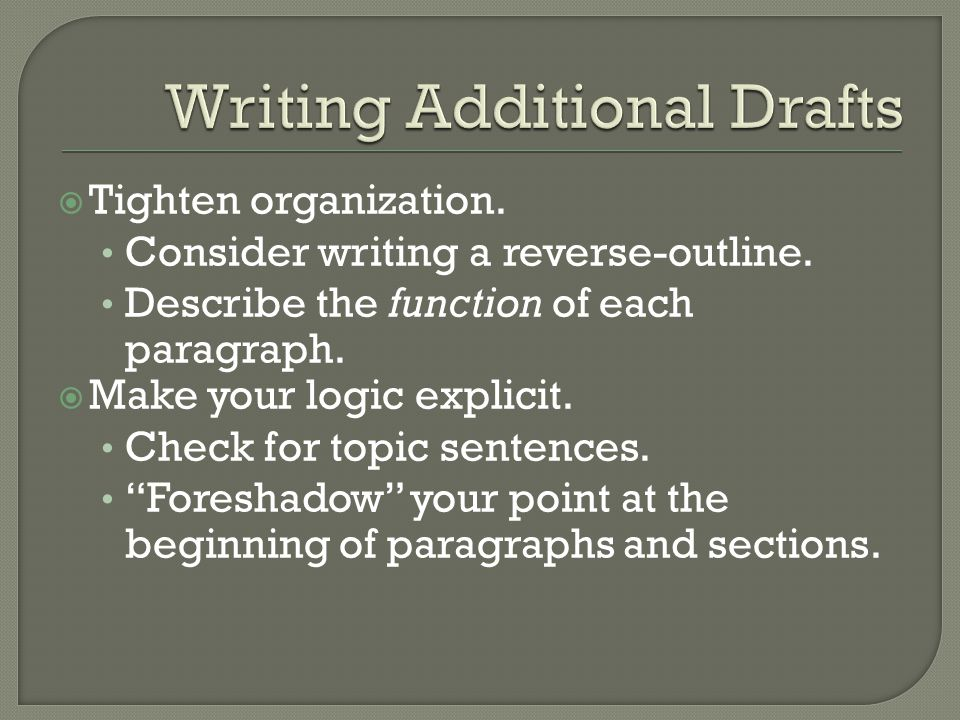  Tighten organization. Consider writing a reverse-outline.
