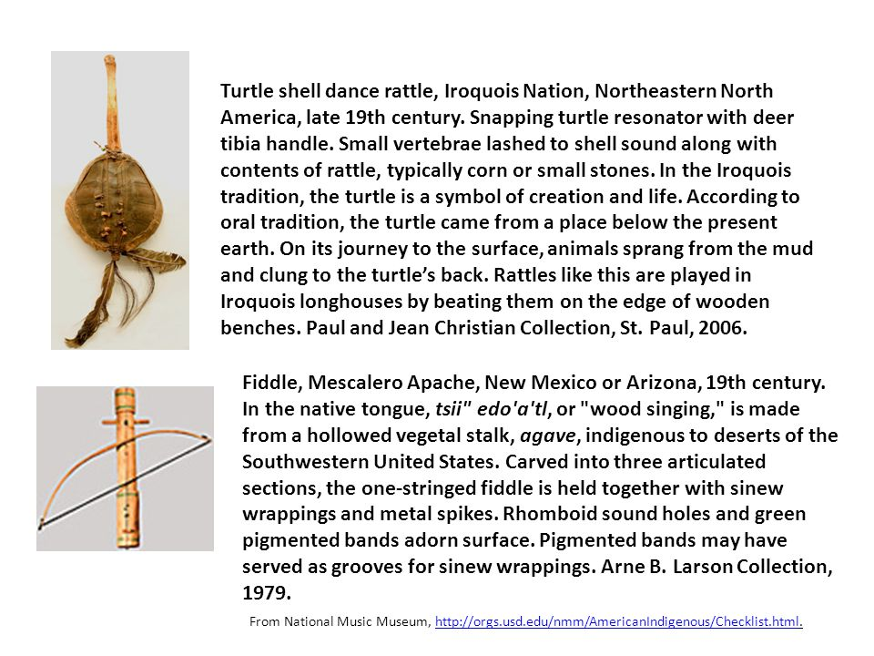 Turtle shell dance rattle, Iroquois Nation, Northeastern North America, late 19th century.