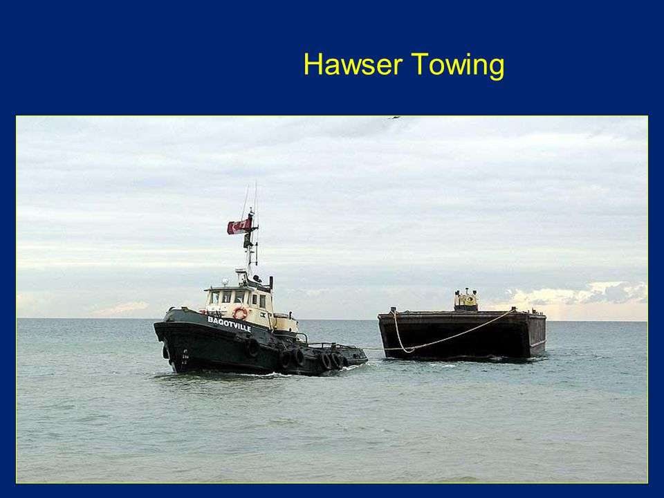 Hawser Towing