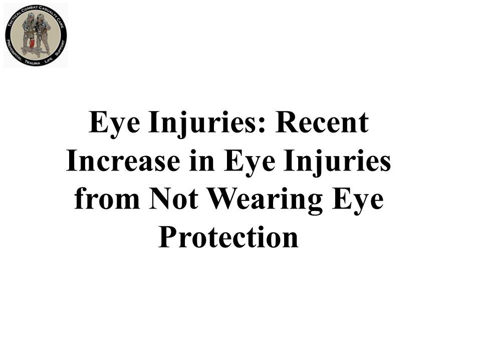 Eye Injuries: Recent Increase in Eye Injuries from Not Wearing Eye Protection