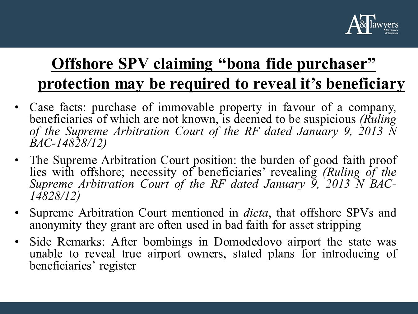 "Offshore SPV claiming ""bona fide purchaser"" protection may be required to reveal it's beneficiary Case facts: purchase of immovable property in favour"