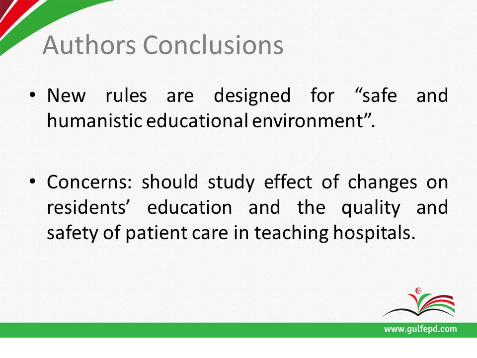 Authors Conclusions New rules are designed for safe and humanistic educational environment .