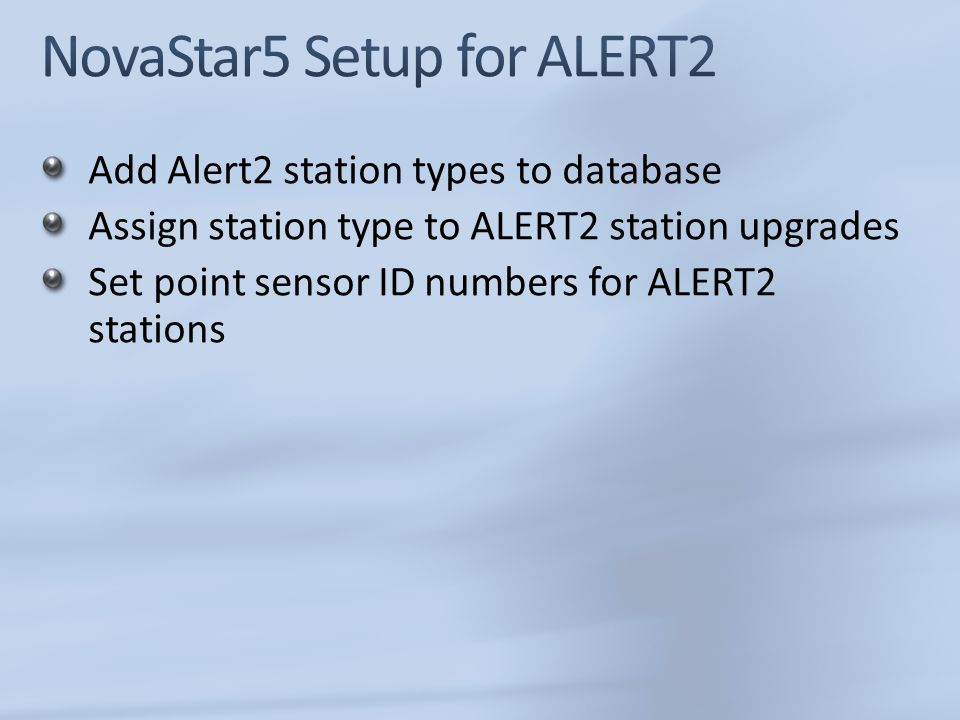 Add Alert2 station types to database Assign station type to ALERT2 station upgrades Set point sensor ID numbers for ALERT2 stations