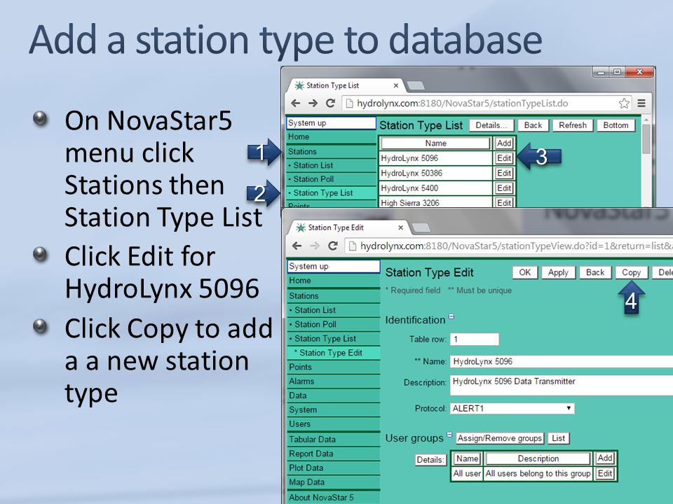 On NovaStar5 menu click Stations then Station Type List Click Edit for HydroLynx 5096 Click Copy to add a a new station type 33 44 11 22