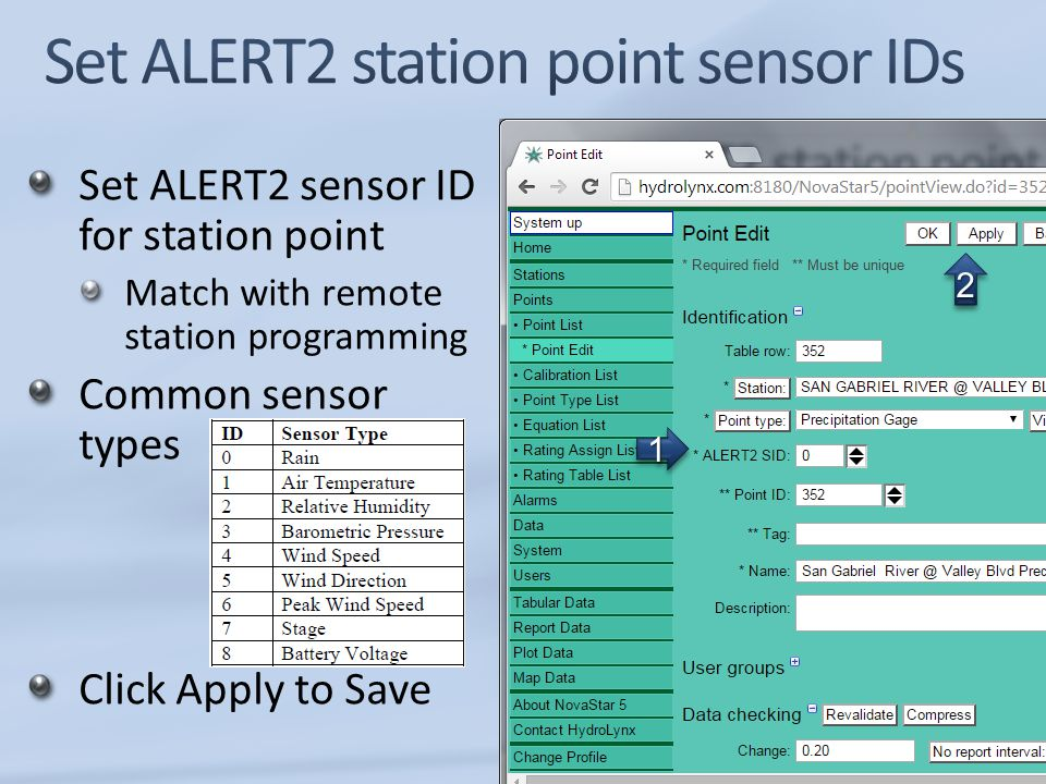 Set ALERT2 sensor ID for station point Match with remote station programming Common sensor types Click Apply to Save 11 22