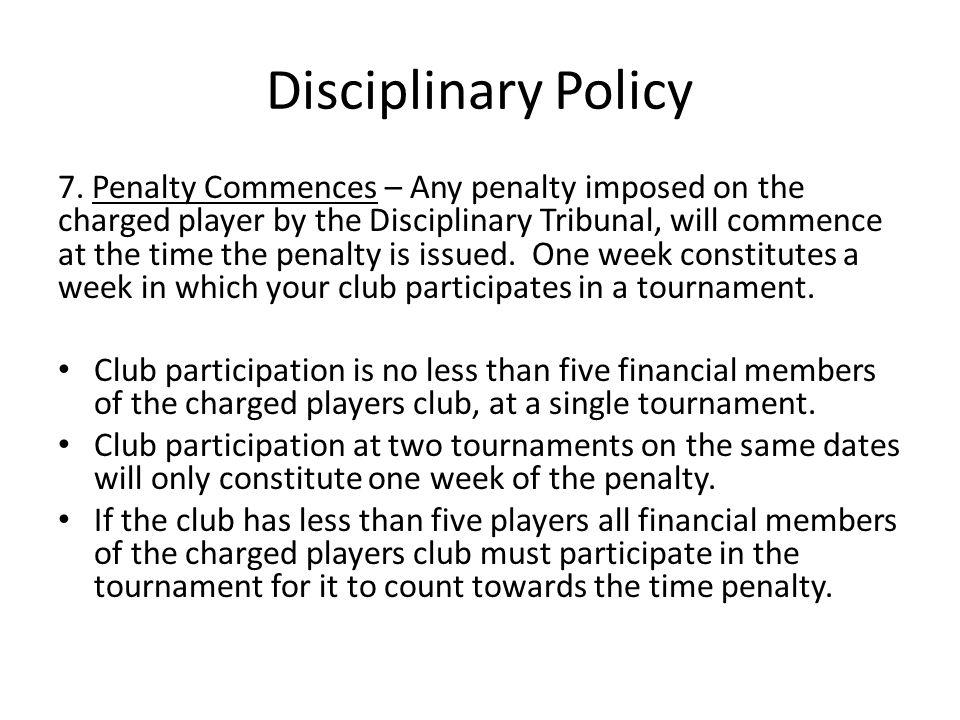 Disciplinary Policy 7.