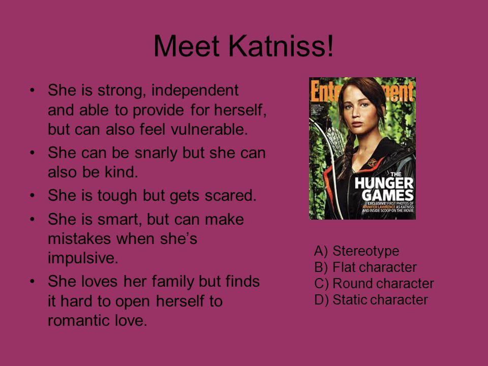 Meet Katniss.