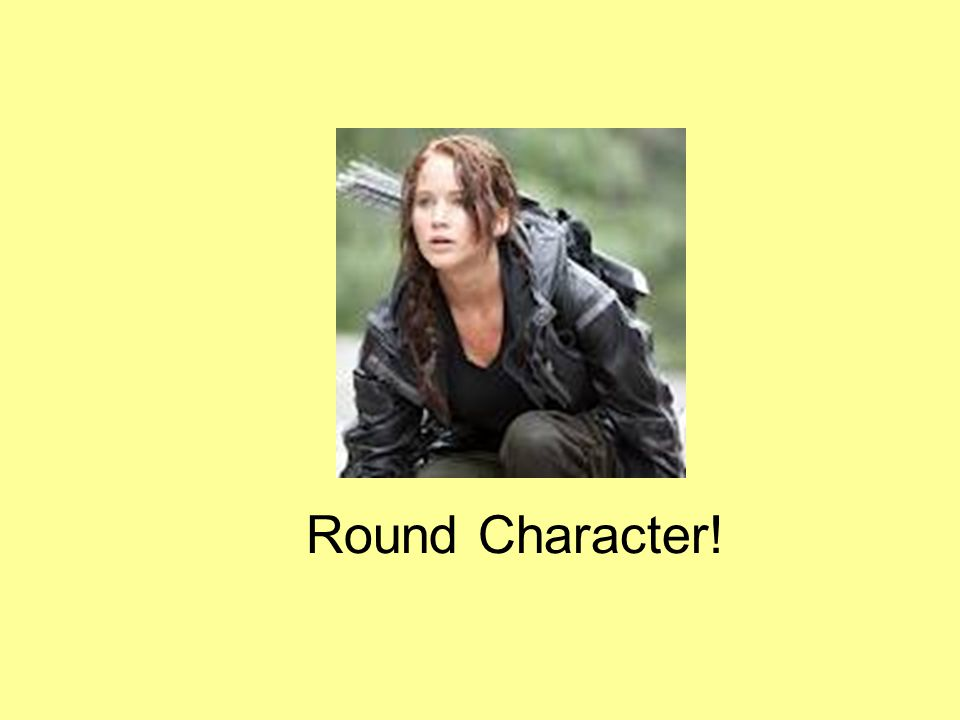 Round Character!