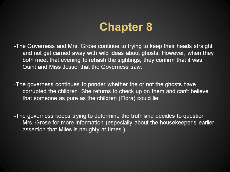 Chapter 8 -The Governess and Mrs.