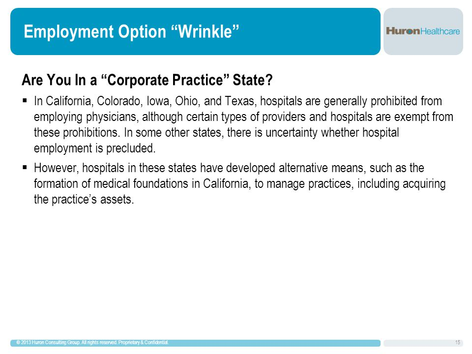 Employment Option Wrinkle Are You In a Corporate Practice State.