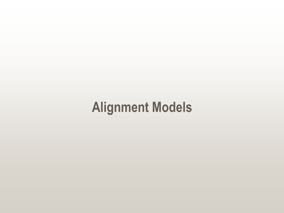 Alignment Models