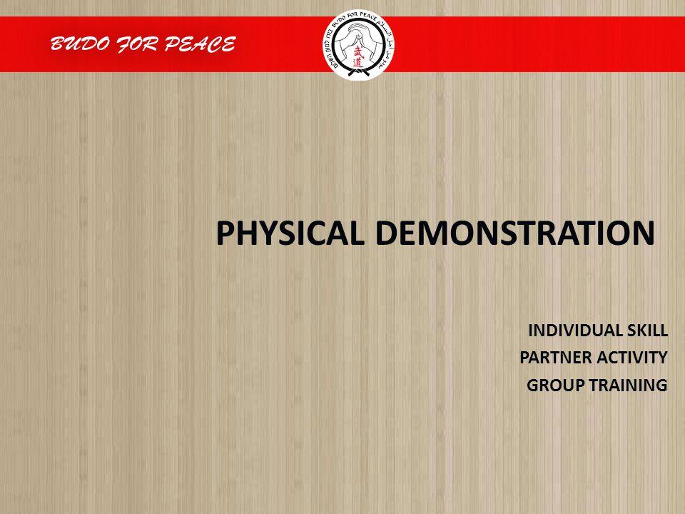 PHYSICAL DEMONSTRATION INDIVIDUAL SKILL PARTNER ACTIVITY GROUP TRAINING