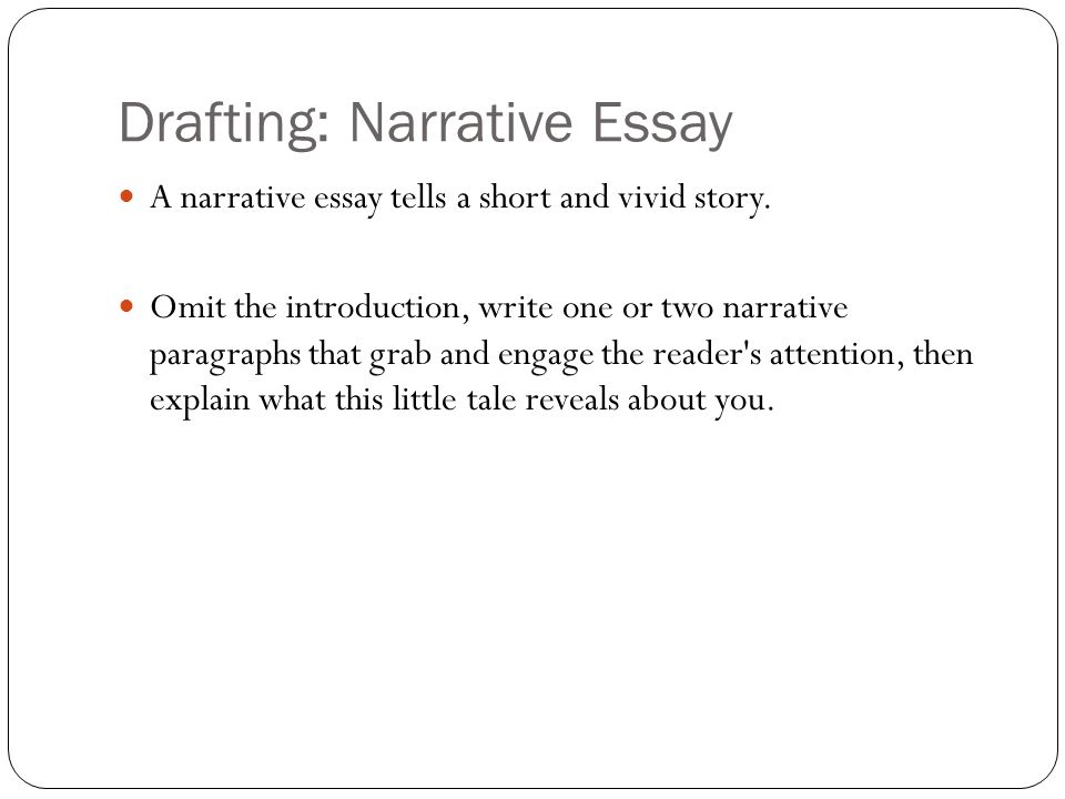 Narrative Draft Essay