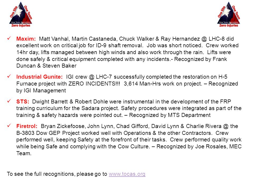 Maxim: Matt Vanhal, Martin Castaneda, Chuck Walker & Ray Hernandez @ LHC-8 did excellent work on critical job for ID-9 shaft removal. Job was short no
