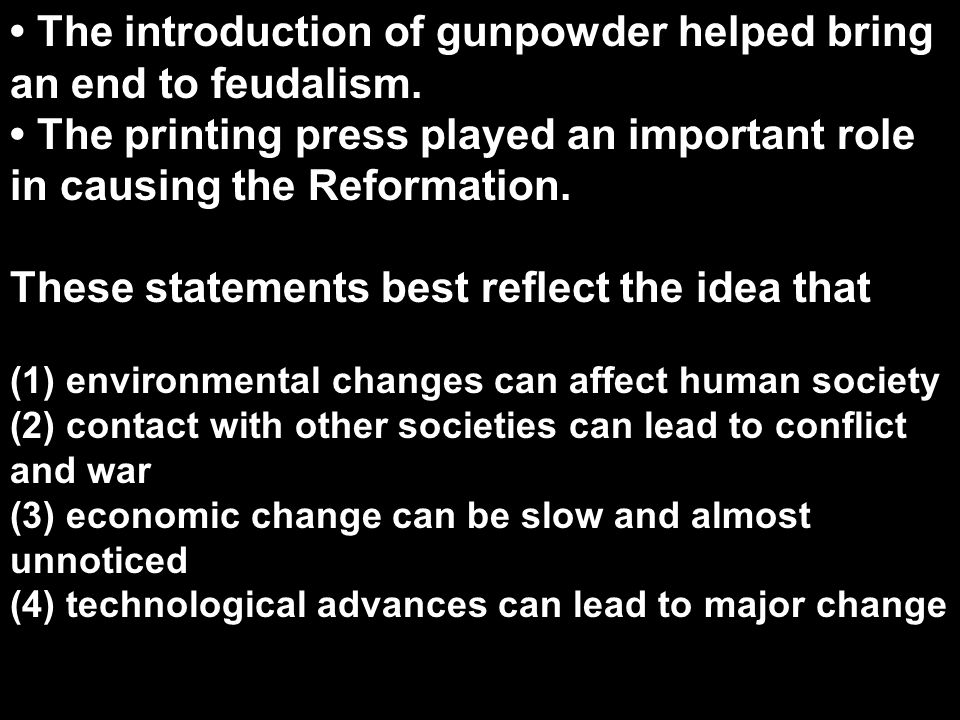 (4) Technological advances can lead to major change