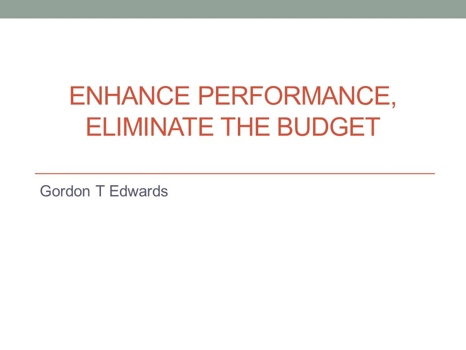 RESEARCH PROJECT Enhance Performance, Elimination the Budget Viterbo University