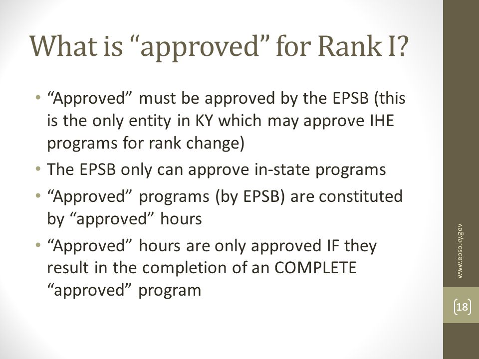 What is approved for Rank I.