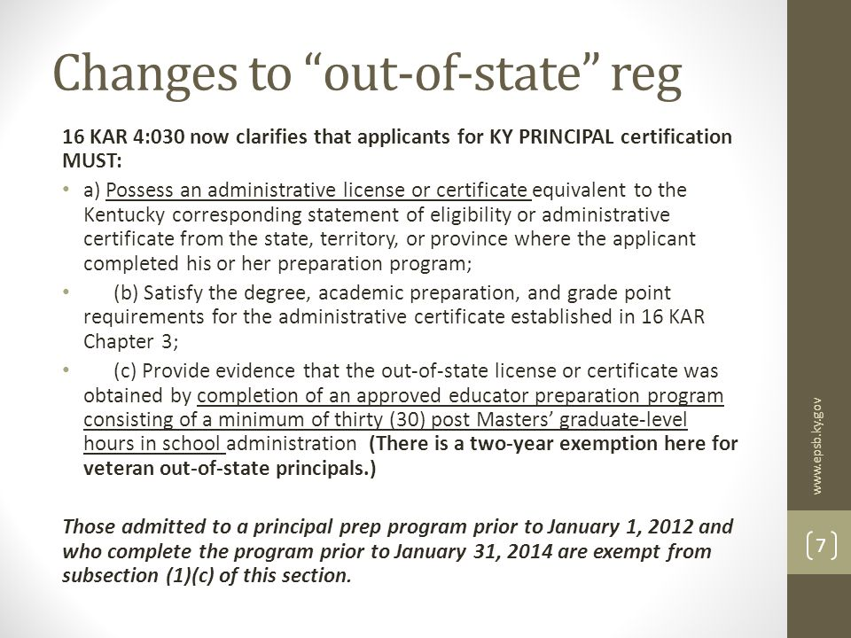 Use of out-of-state on-line programs The noose continues to tighten on them in KY Think about the implications just presented in the previous regulation change Certificate is gained in another state Praxis (or other) tests will be different NO guarantee for a rank change (unique concept to KY) EPSB won't pre-approve them My best advice…just don't.