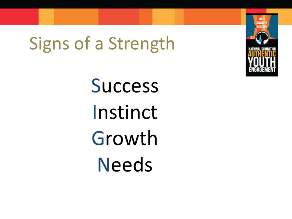 Signs of a Strength Success Instinct Growth Needs