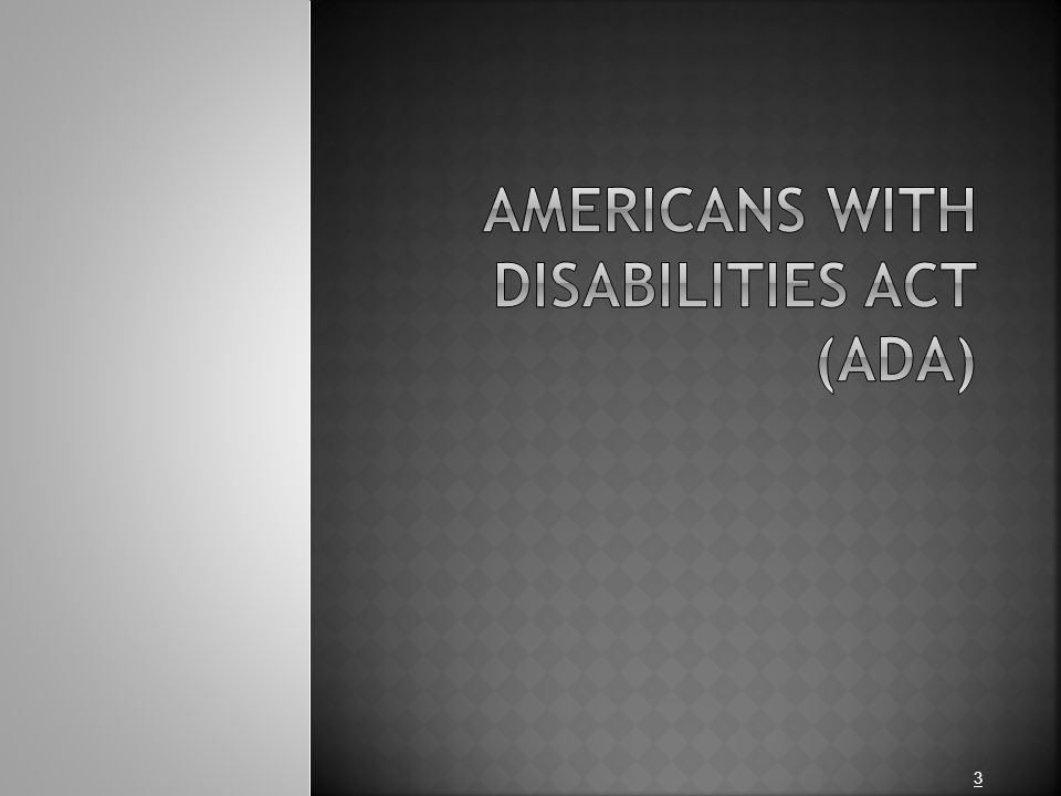 The purpose of the Americans with Disabilities Act of 1990 is to:  (1) to provide a clear and comprehensive national mandate for the elimination of discrimination against individuals with disabilities;  (2) to provide clear, strong, consistent, enforceable standards addressing discrimination against individuals with disabilities;  (3) to ensure that the Federal Government plays a central role in enforcing the standards established in this Act on behalf of individuals with disabilities; and  (4) to invoke the sweep of congressional authority, including the power to enforce the fourteenth amendment and to regulate commerce, in order to address the major areas of discrimination faced day-to-day by people with disabilities.