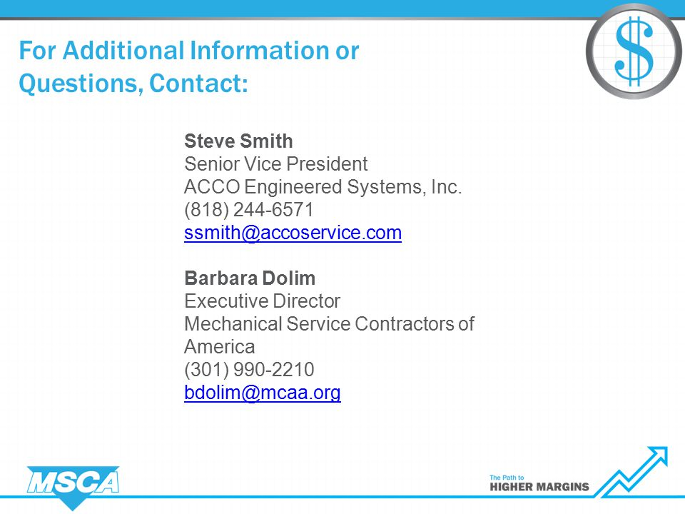 For Additional Information or Questions, Contact: Steve Smith Senior Vice President ACCO Engineered Systems, Inc.
