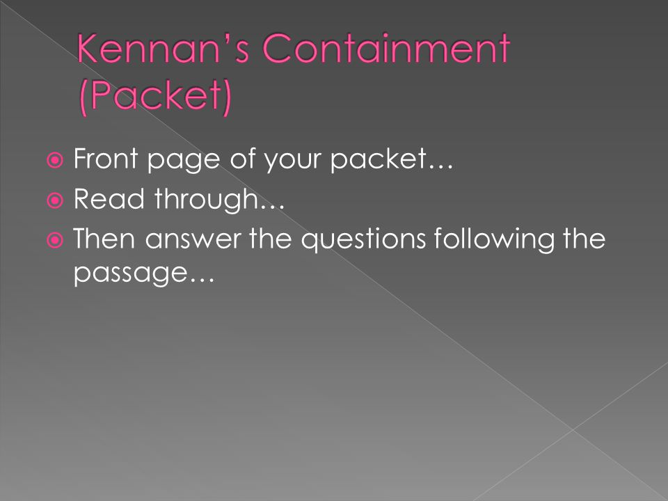  Front page of your packet…  Read through…  Then answer the questions following the passage…