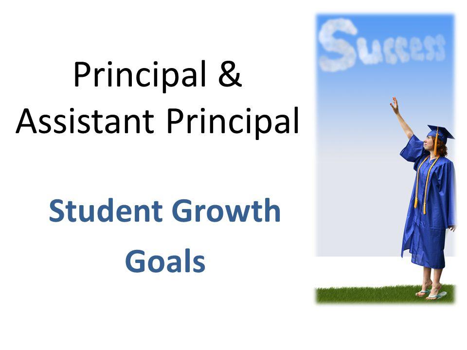 Principal & Assistant Principal Student Growth Goals