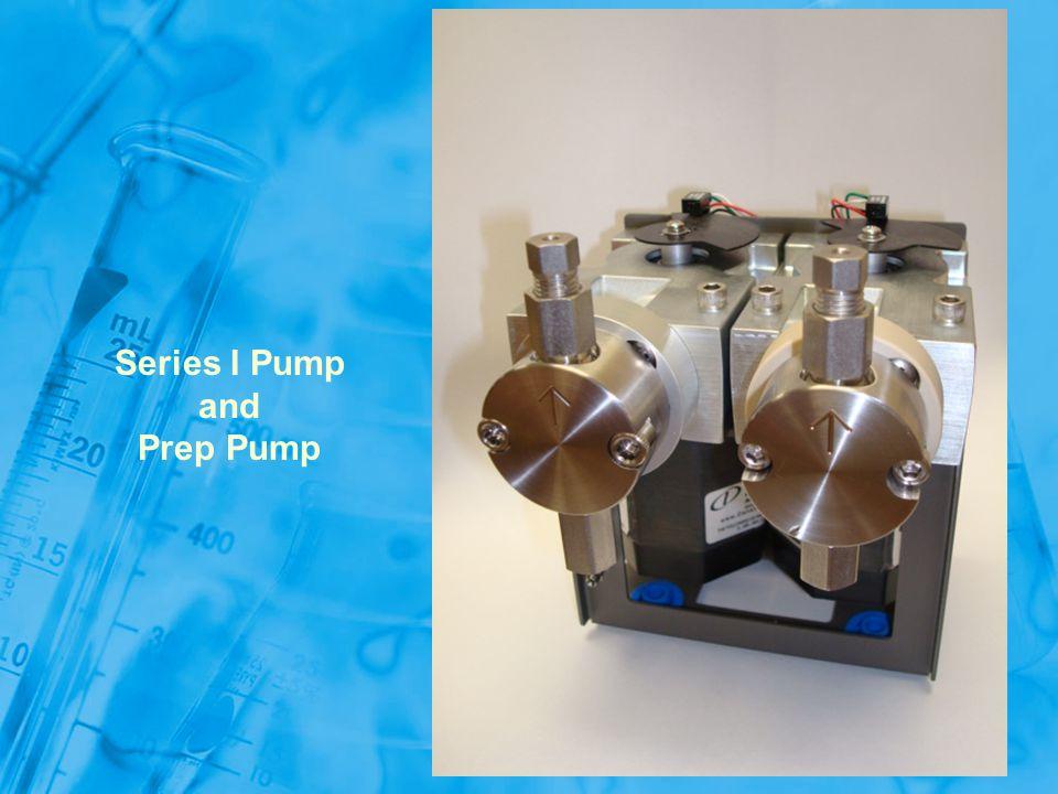 Series I Pump and Prep Pump
