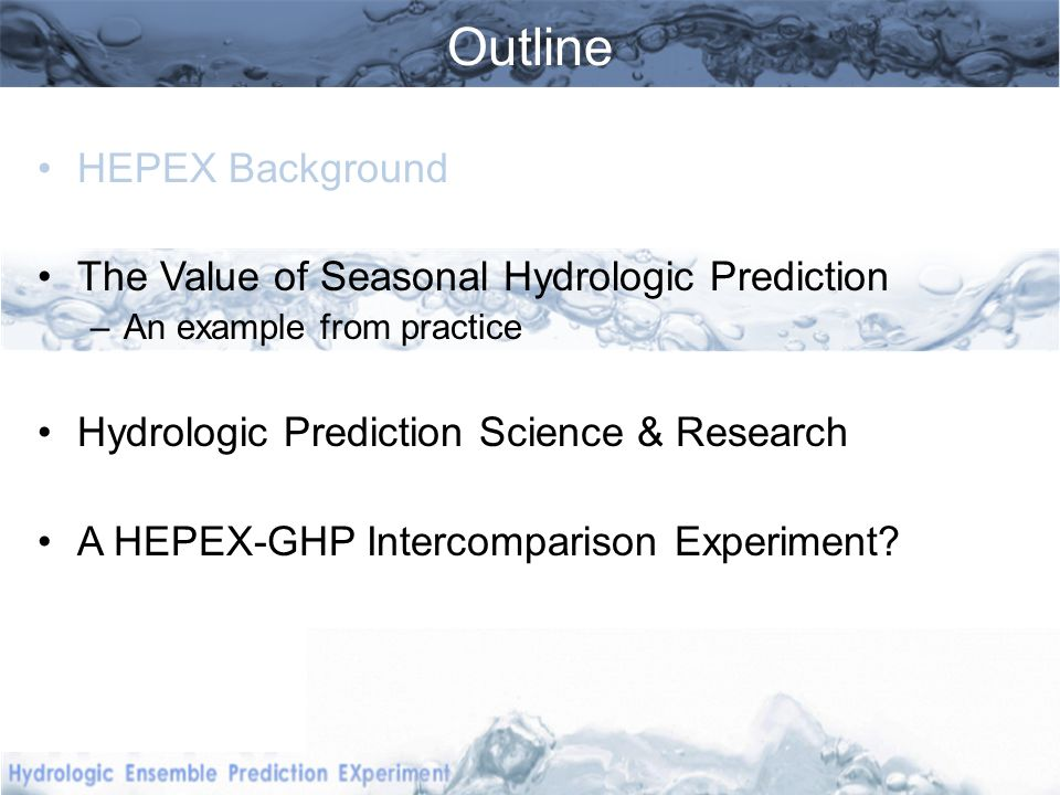 hydrologic prediction science questions Hydrological Prediction: How well can we estimate catchment dynamics.