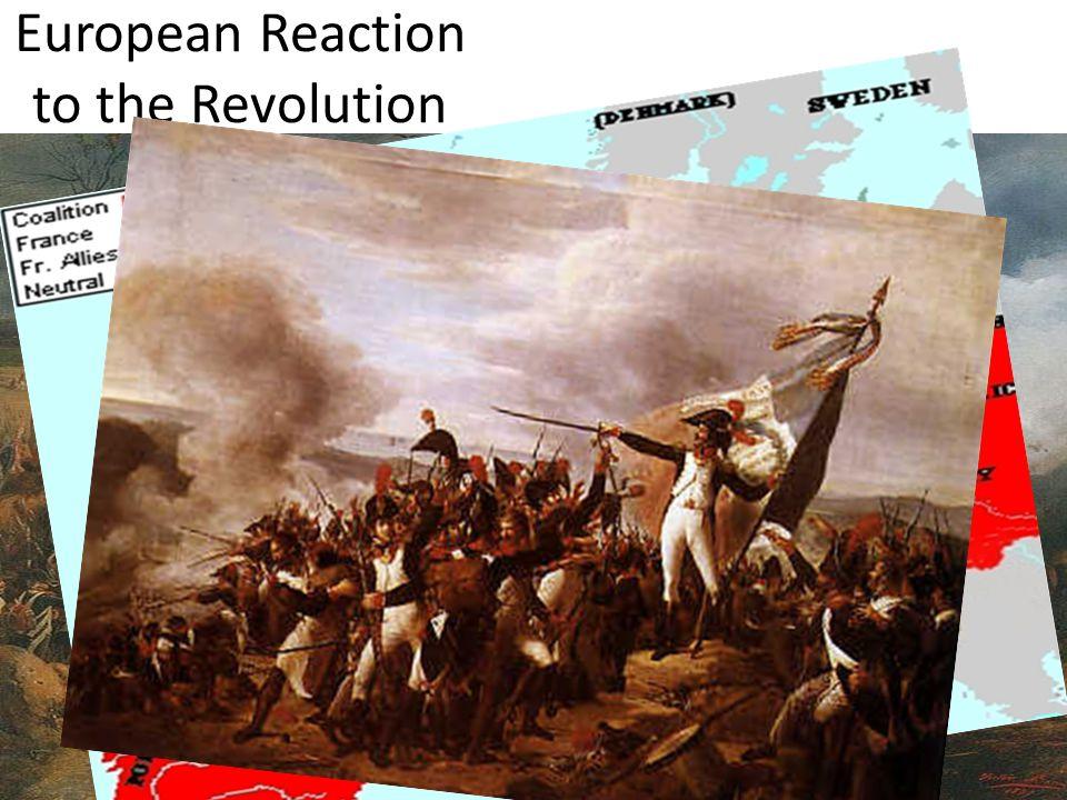 European Reaction to the Revolution