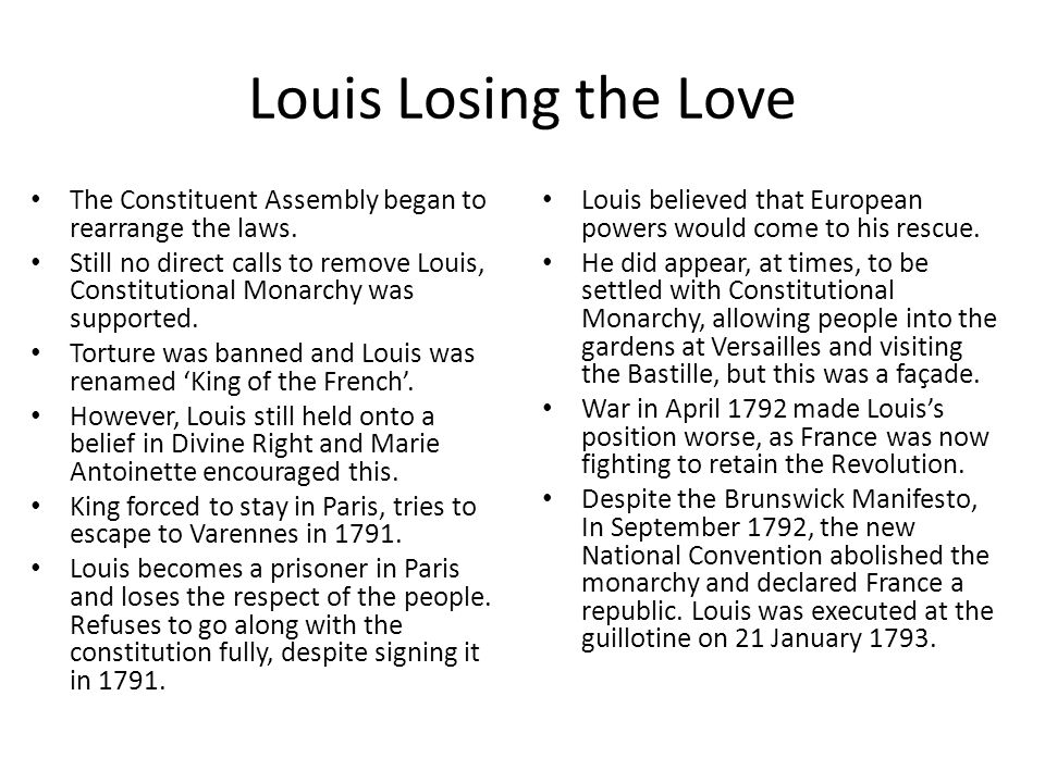 Louis Losing the Love The Constituent Assembly began to rearrange the laws.