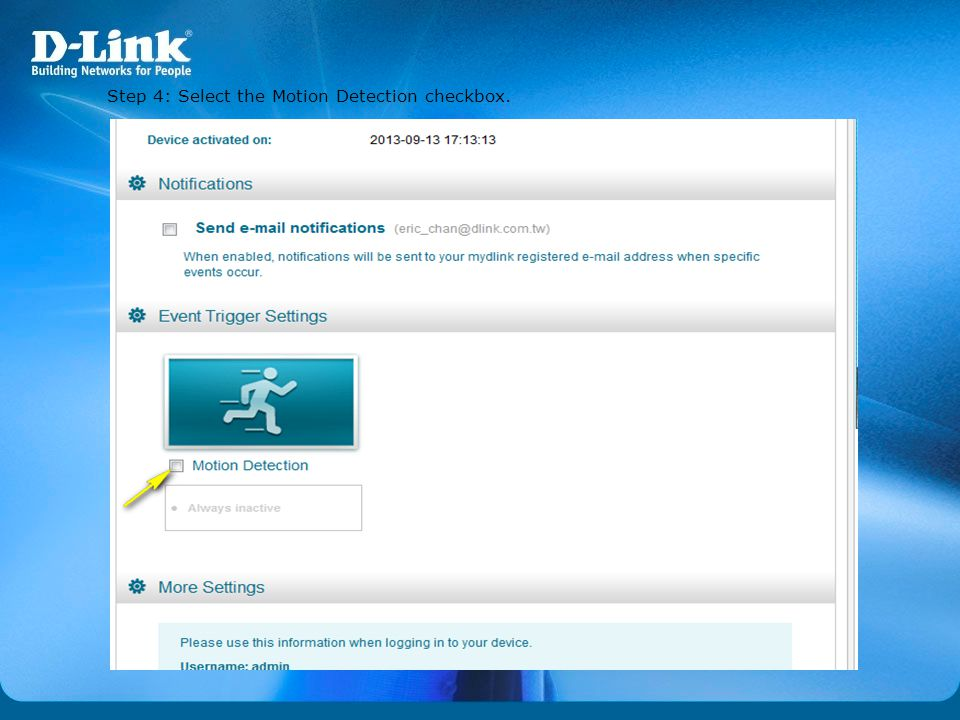 Step 4: Select the Motion Detection checkbox.