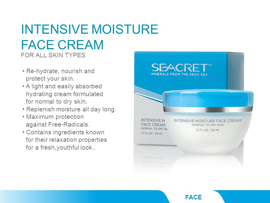 INTENSIVE MOISTURE FACE CREAM FACE FOR ALL SKIN TYPES Re-hydrate, nourish and protect your skin.