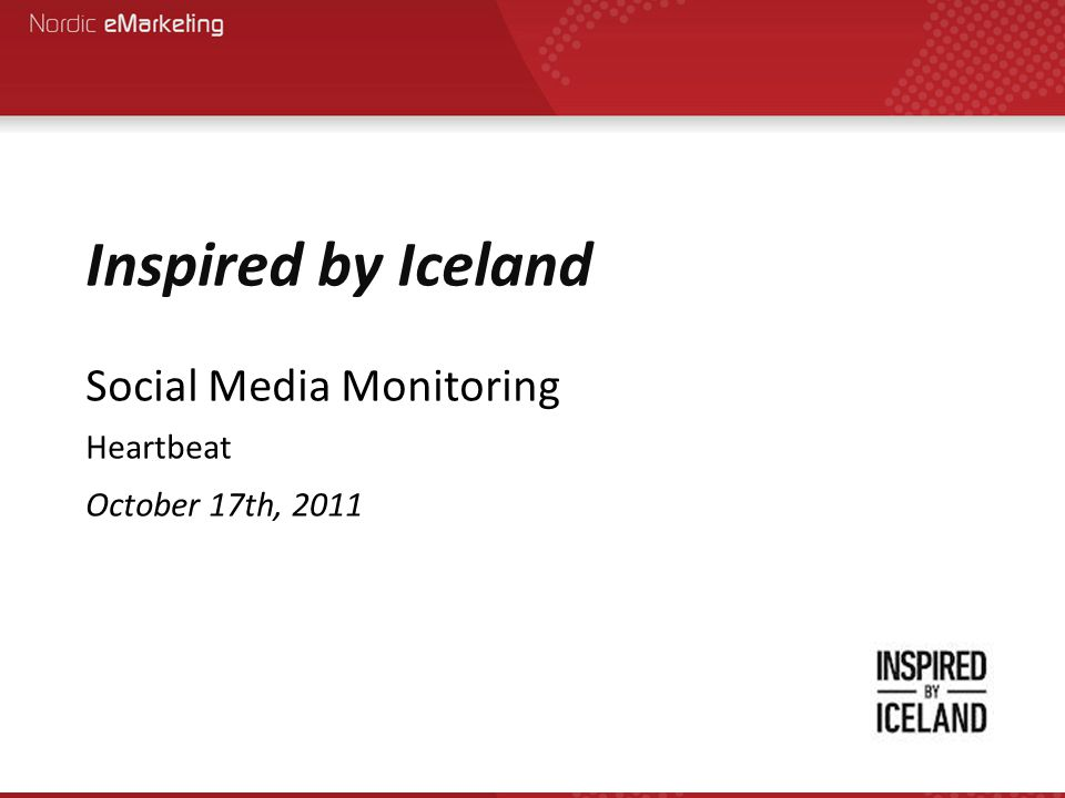 Inspired by Iceland Social Media Monitoring Heartbeat October 17th, 2011