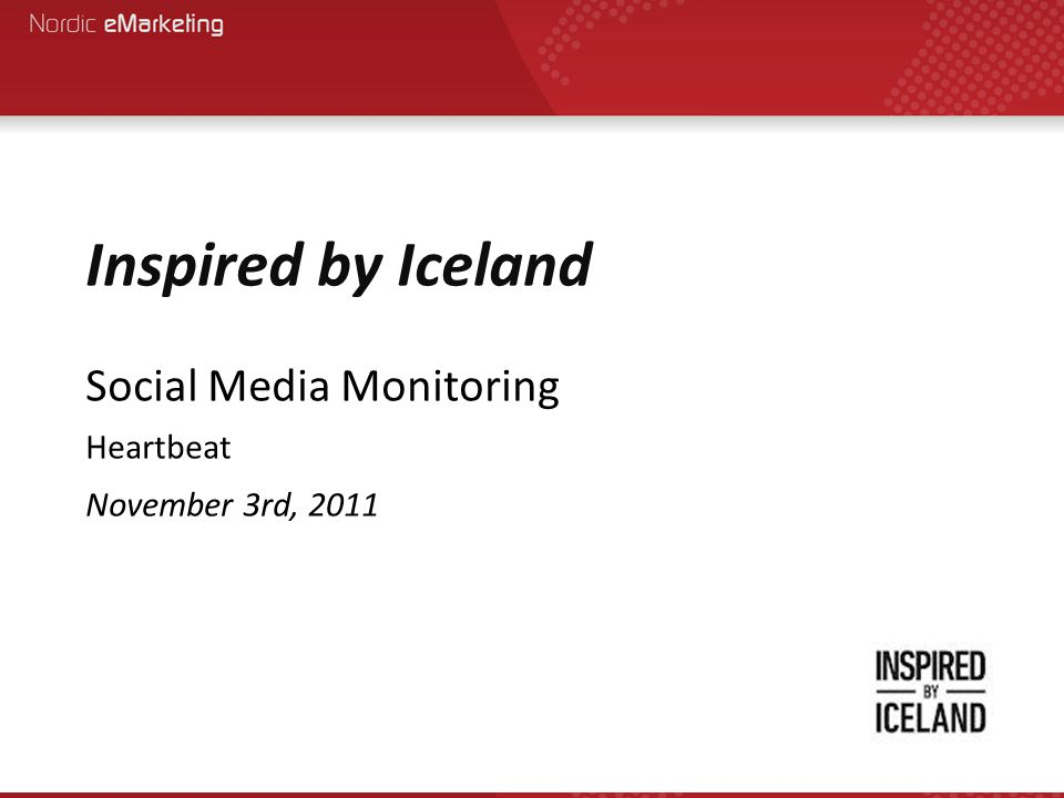 Inspired by Iceland Social Media Monitoring Heartbeat November 3rd, 2011