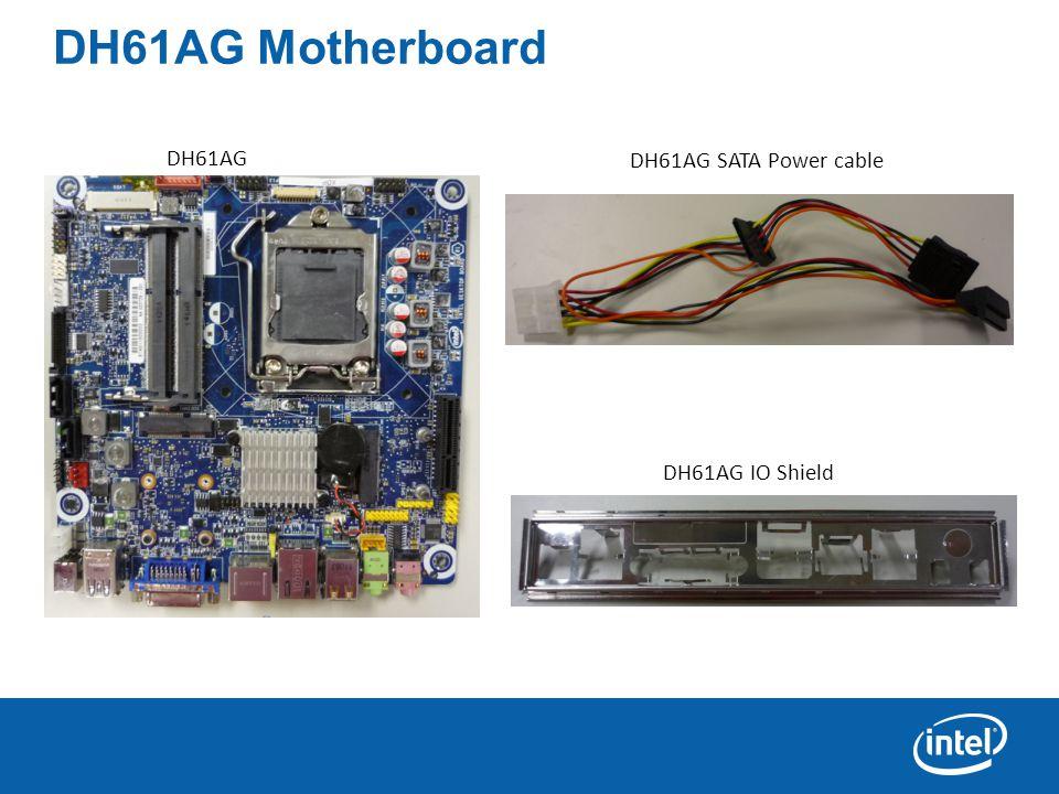 DH61AG Motherboard DH61AG DH61AG IO Shield DH61AG SATA Power cable