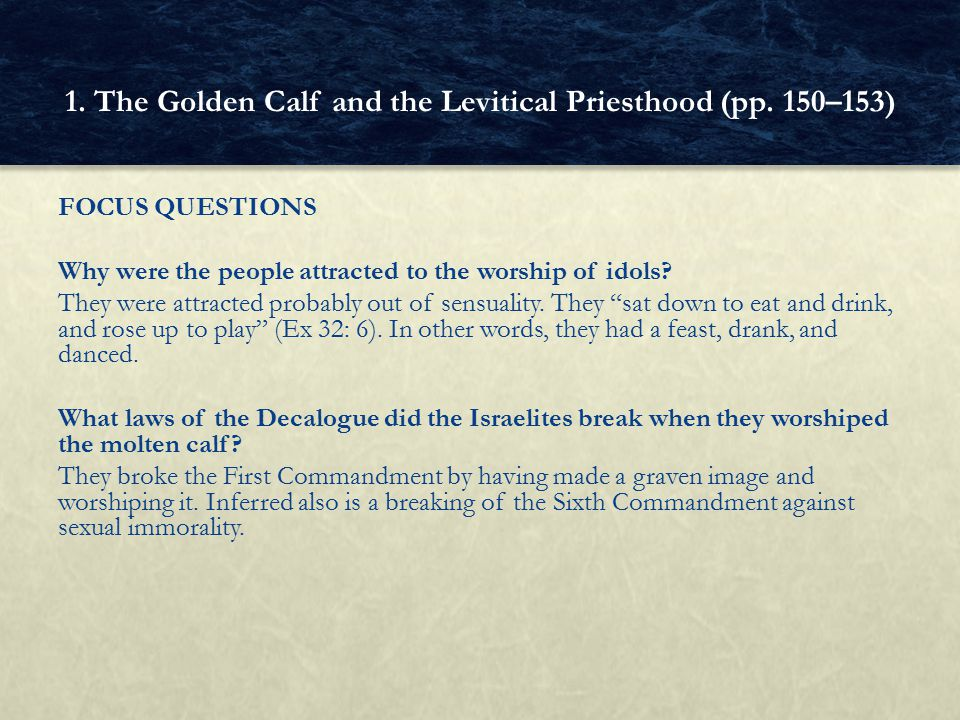 FOCUS QUESTIONS Why did God give the Israelites laws to separate them from other peoples.