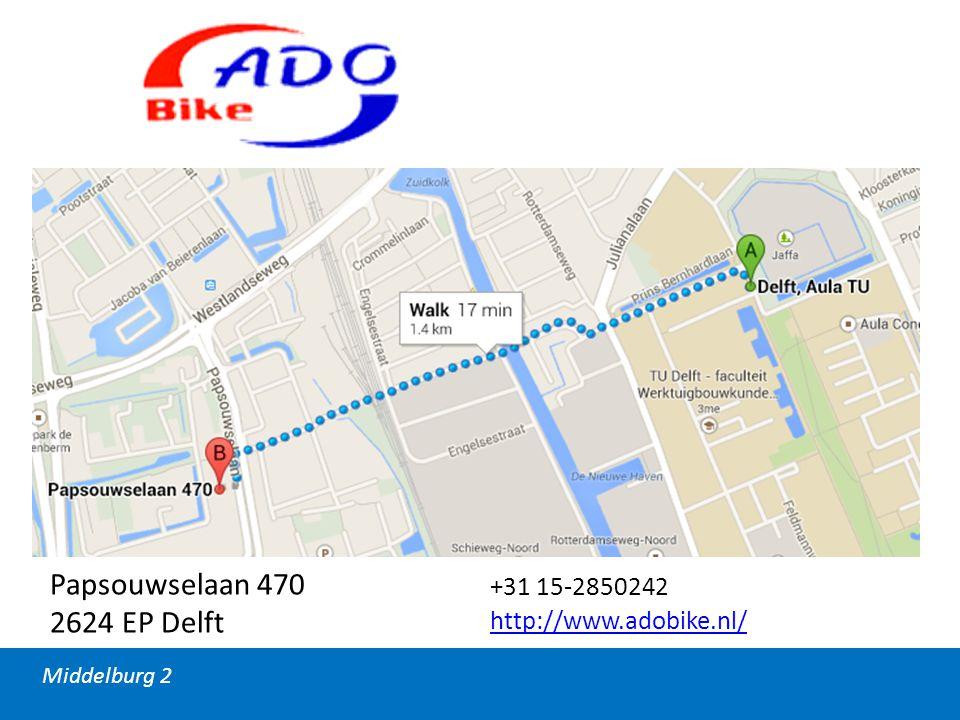 Middelburg 2 Papsouwselaan 470 2624 EP Delft +31 15-2850242 http://www.adobike.nl/